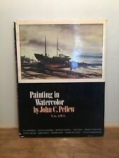Painting in Watercolor by John C. Pellew 160 Pages Learn How To Paint Book HCDJ