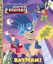 Little Golden Book: Batman! (DC Super Friends) by Billy Wrecks (2012, Hardcover)