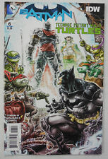 2015 BATMAN TEENAGE MUTANT NINJA TURTLES Comic # 6 ~ 1st PRINT ~ DC IDW TMNT NM