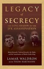 New, Legacy of Secrecy: The Long Shadow of the JFK Assassination, Lamar Waldron,