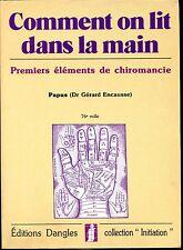 COMMENT ON LIT DANS LA MAIN - Premiers éléments de Chiromancie - Papus 1991