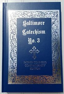 Baltimore Catechism No. 3 Father Connell's Confraternity Edition 1949 Imprimatur