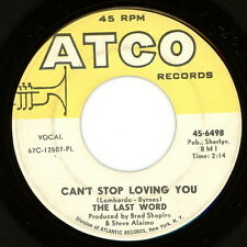 """THE LAST WORD 45:  """"Can't Stop Loving You / Don't Fight It""""  1967  Atco  VG+"""