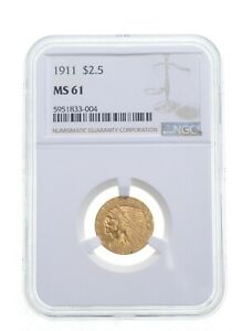 MS61 1911 $2.50 Indian Head Gold Quarter Eagle - Graded NGC *4876