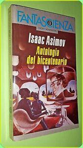 OSCAR  FANTASCIENZA ANTOLOGIA DEL BICENTENARIO  ISAAC ASIMOV  ED. MONDADORI