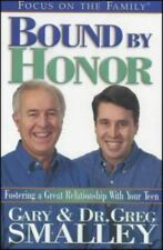 Bound by Honor: Discover the Key to Your Teen's Heart