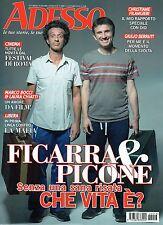 Adesso.Ficarra & Picone,Marco Bocci & Laura Chiatti,Christiane Filangieri,iii