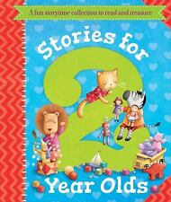 Stories for 2 Year Olds: A fun storytime collection to read and treasure