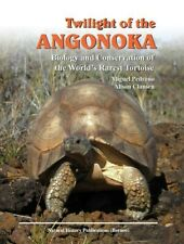 Twilight of the Angonoka:Biology and Conservation of the World's Rarest Tortoise