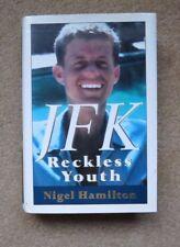 JFK : Reckless Youth by Nigel Hamilton,  First Edition, 1992 HCDJ
