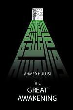 Great Awakening: By Hulusi, Ahmed Atalay, Aliya