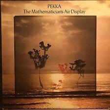 PEKKA • The Mathematician's Air Display • Vinile Lp • 1977 VIRGIN