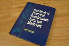 Handbook of Electrical Construction Tools and Materials by Gene Whitson 1996