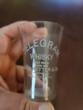 Pre Prohibition Pre Pro Whiskey Shot Glass Telegram Whiskey!