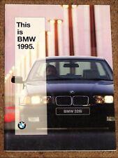 1995 BMW RANGE Sales Brochure inc Compact 328i 525ix 540i 750iL 850CSi 1100RS