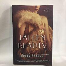 Fallen Beauty by Erika Robuck Free Shipping