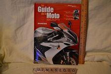 FRENCH CANADIAN HB BOOK : LE GUIDE DE LA MOTO 2004 : BERTRAND GAHEL