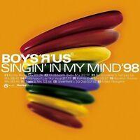 Boys 'r' Us Singin' in my mind '98 [Maxi-CD]