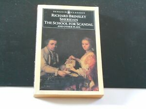 The School For Scandal And Other Plays Robert Sheridan. Penguin. English book
