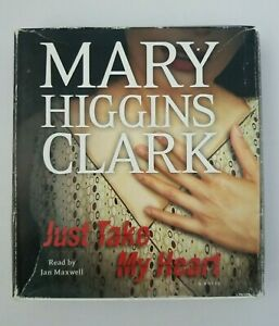 Just Take My Heart by Mary Higgins Clark (Audiobook, 2009) Abridged
