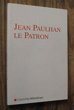 Benoit Lecoq Jean Paulhan le patron ed Carré d'Art Bibliothèque 1998