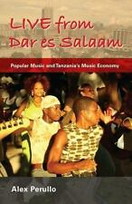 Live from Dar Es Salaam: Popular Music and Tanzania's Music Economy (Paperback o
