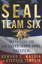 SEAL Team Six: Memoirs of an Elite Navy SEAL Sniper by Howard E. Wasdin, Stephen