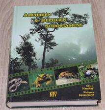 Amphibien & Reptilien Südostasiens Ulrich Manthey