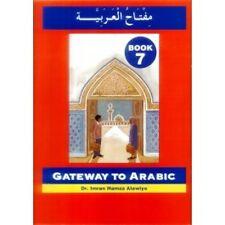 Gateway to Arabic Book 7 By Dr Imran H Alawiye Islamic book arabic gateway