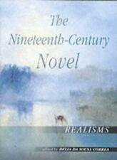 The Nineteenth-Century Novel: Realisms-Delia da Sousa Correa