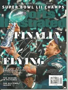 Nick Foles Autographed Sports Illustrated SB LII Comm Issue ! Eagles w/ insc !