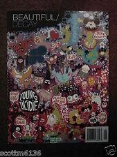 BEAUTIFUL DECAY Issue J graffitti zine- Misaki Kawai *SKYWALK *Michael Scoggins