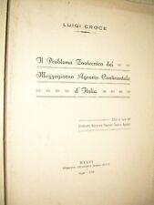 LUIGI CROCE - IL PROBLEMA ZOOTECNICO DEL MEZZOGIORNO CONTINENTALE D'ITALIA  1930