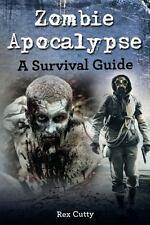Zombie Apocalypse: A Survival Guide (Paperback or Softback)