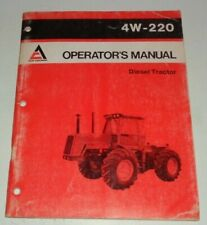 Allis Chalmers 4W-220 Tractor Operators Owners Maintenance Manual AC Original!