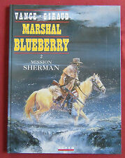 MARSHALL BLUEBERRY  BD EO  MISSION SHERMAN  VANCE GIRAUD