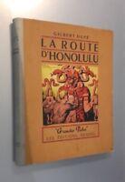 La Strada Honolulu Gilbert Ingannare Edizione Denoël 1947 Parigi 123 Moderna ABE