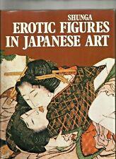 SHUNGA EROTIC ART IN JAPANESE ART Large Hardcover Book