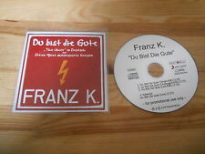 CD Rock Franz K - Du bist die Gute (3 Song) Promo STEPS / FASTBALL MUSIC Josefus