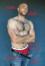 Sans Shirt #12 featuring Mike, hairy muscle beefcake photo magazine