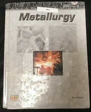 Metallurgy - 5th Ed. by B. J. Moniz - with CD - Hardcover - Free Shipping!