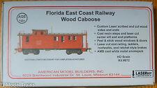 American Model Builders #872 Florida East Coast Railway Wood Caboose (Kit)NO Trk