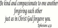 Ephesians 4:32 Christian wall decal by Bible Verse Wall Art. approx 11 x 22