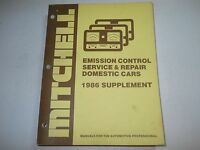 1986 MITCHELL EMISSION CONTROL SERVICE & REPAIR MANUAL SUPPLEMENT DOMESTIC CARS