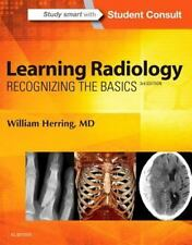 Learning Radiology : Recognizing the Basics (with STUDENT CONSULT Online Acce...