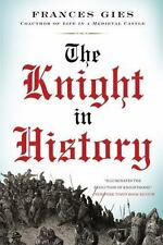 The Knight in History (Medieval Life) Gies, Frances Paperback
