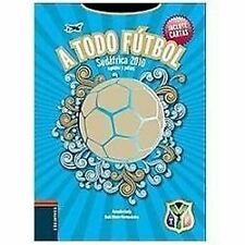 A todo futbol  To all Football: Sudafrica 2010, equipos y paises  South Africa 2