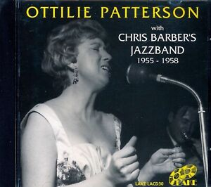 OTTILIE PATTERSON with CHRIS BARBER's Jazz Band 1955-1958 - Lake LACD30 (1993)