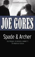 Spade and Archer : The Prequel to Dashiell Hammett's the Maltese Falcon