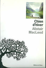 Chien d'hiver Alistair MacLeod